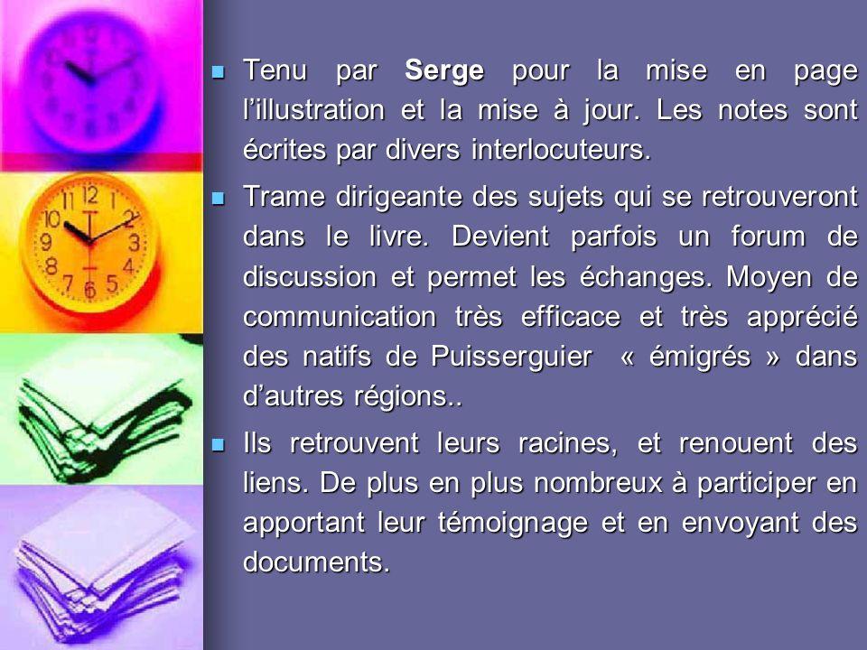 Tenu par Serge pour la mise en page l'illustration et la mise à jour