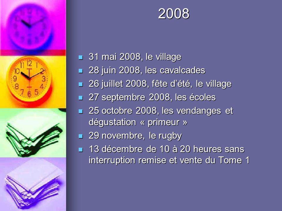 2008 31 mai 2008, le village 28 juin 2008, les cavalcades
