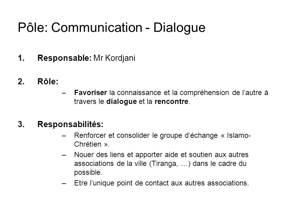 Pôle: Communication - Dialogue
