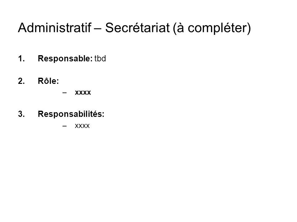 Administratif – Secrétariat (à compléter)
