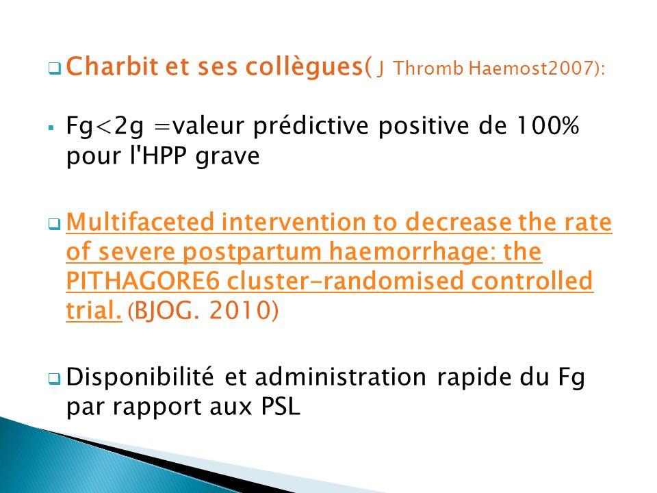 Charbit et ses collègues( J Thromb Haemost2007):