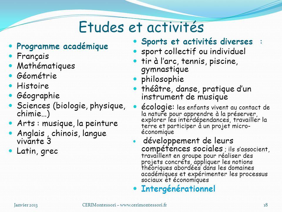 Etudes et activités Sports et activités diverses :