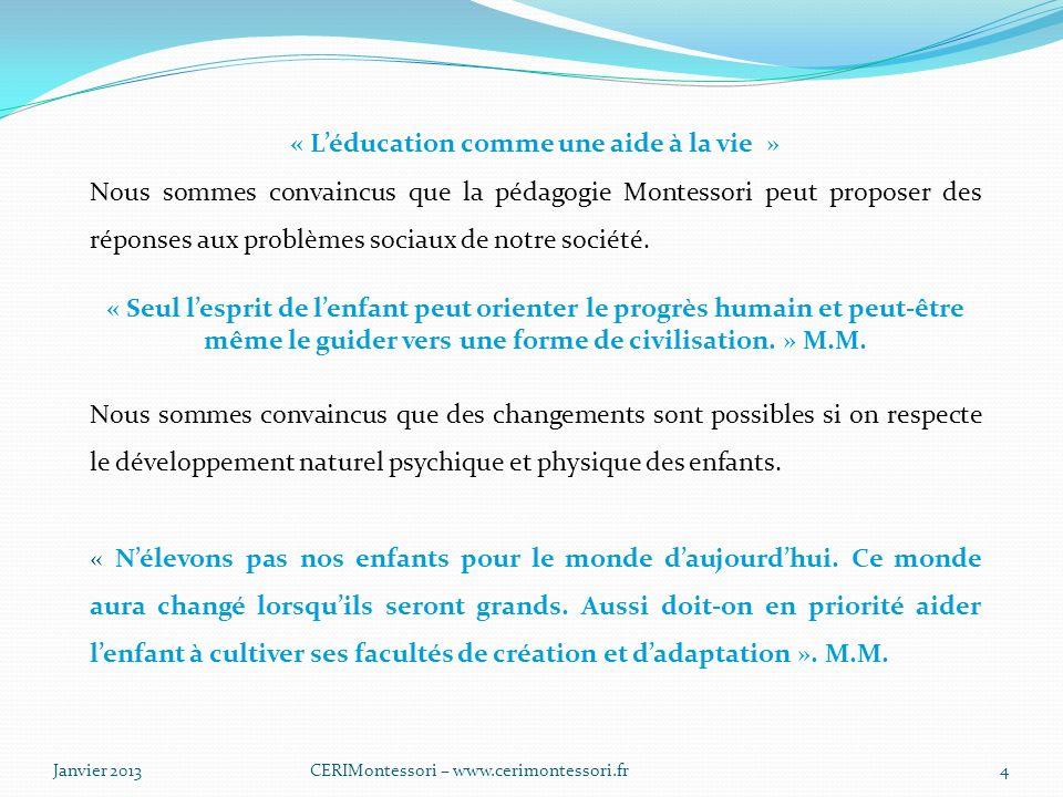 « L'éducation comme une aide à la vie »