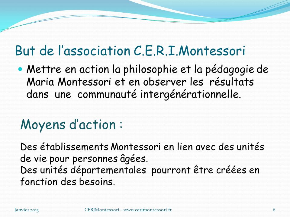 But de l'association C.E.R.I.Montessori