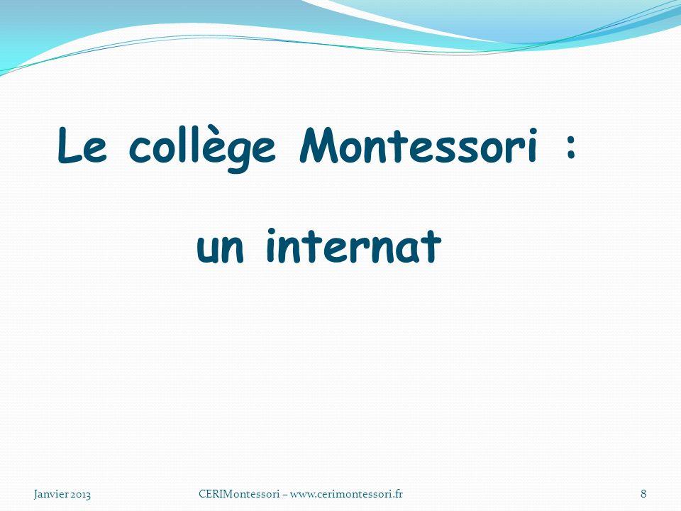Le collège Montessori : un internat