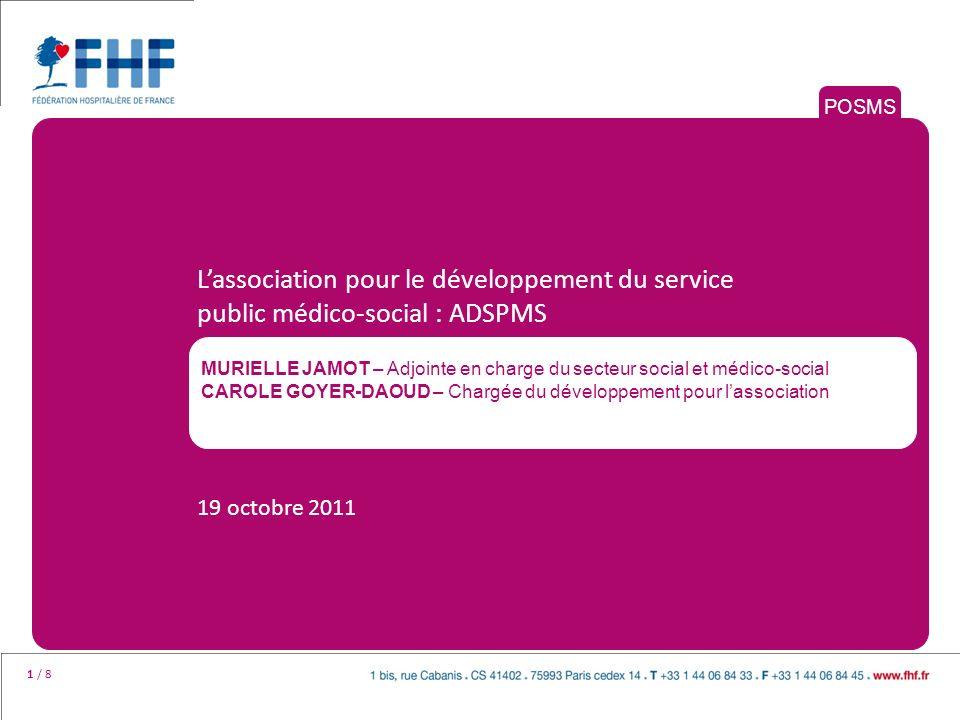 POSMS L'association pour le développement du service public médico-social : ADSPMS.
