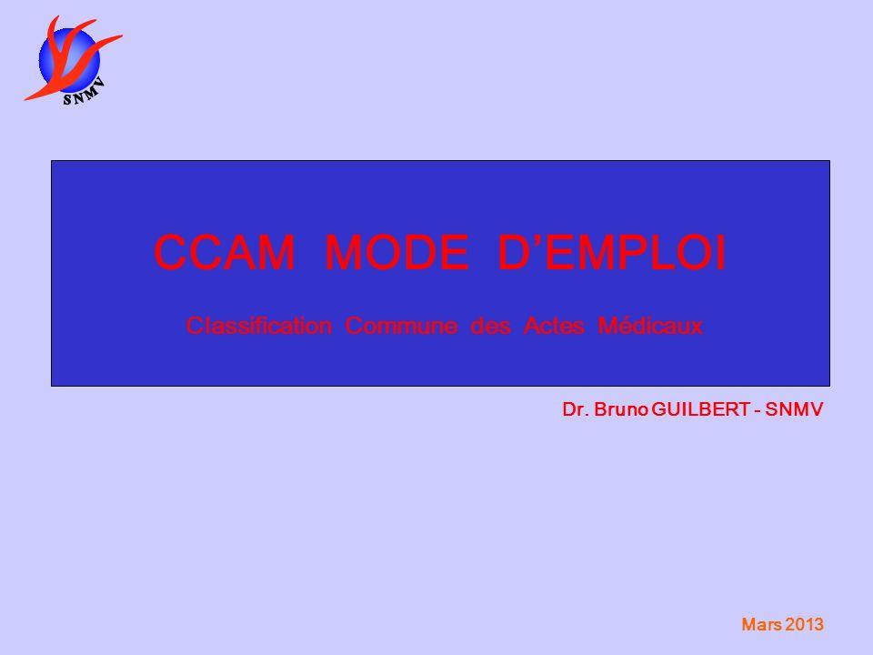 CCAM MODE D'EMPLOI Classification Commune des Actes Médicaux