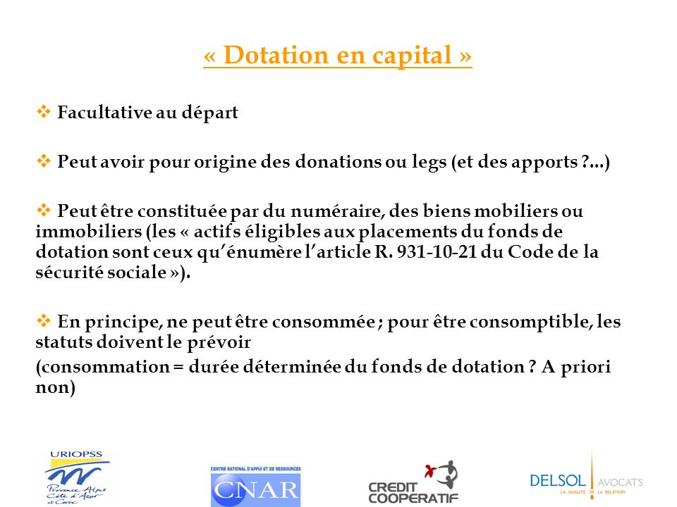 « Dotation en capital » Facultative au départ