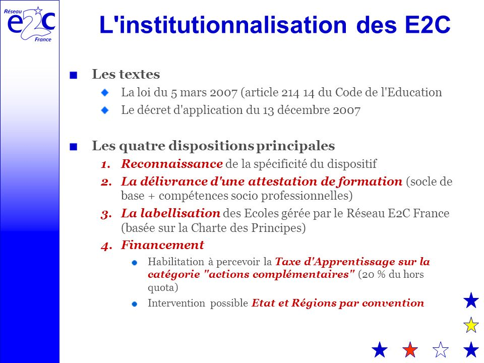 L institutionnalisation des E2C