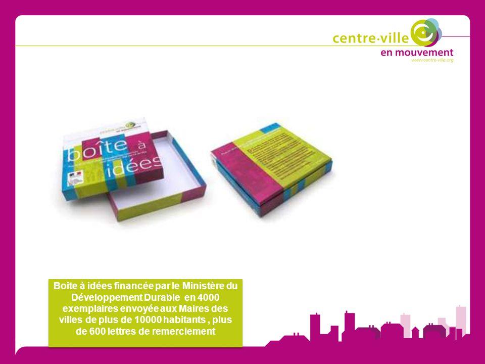 Boîte à idées financée par le Ministère du Développement Durable en 4000 exemplaires envoyée aux Maires des villes de plus de 10000 habitants , plus de 600 lettres de remerciement