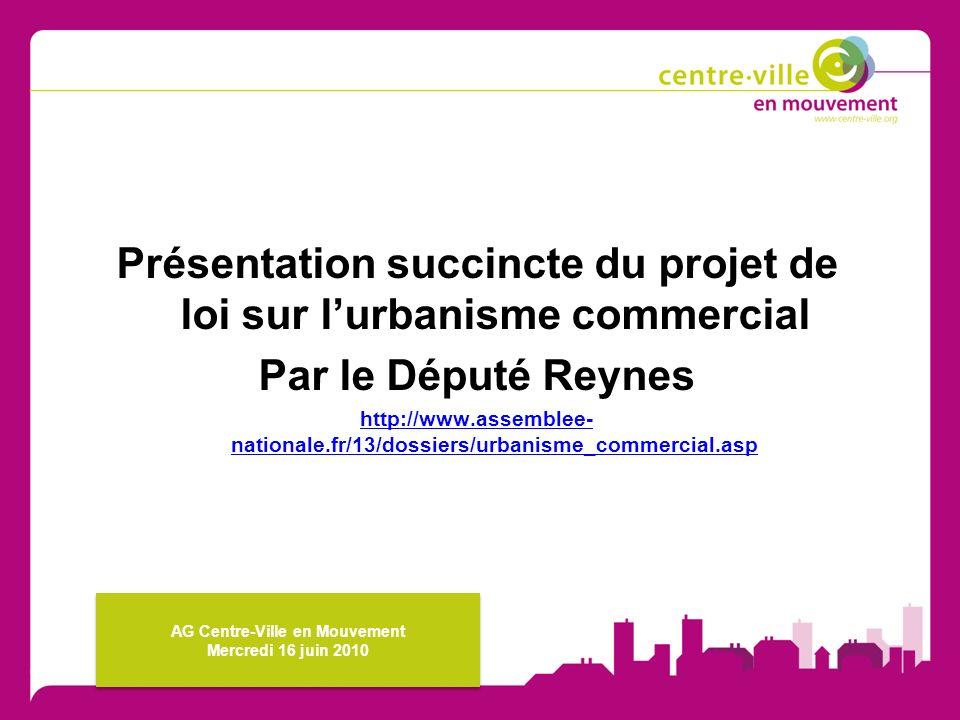 Présentation succincte du projet de loi sur l'urbanisme commercial