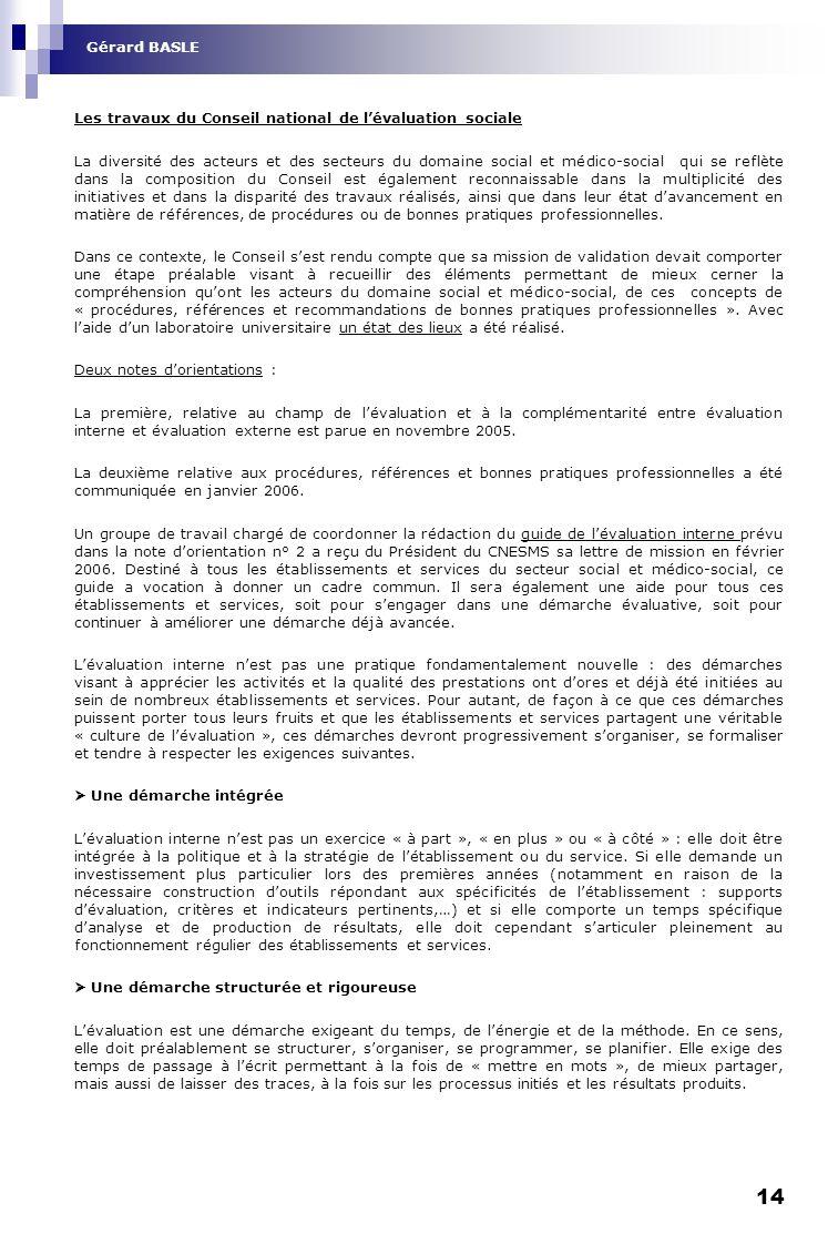 Gérard BASLE Les travaux du Conseil national de l'évaluation sociale.