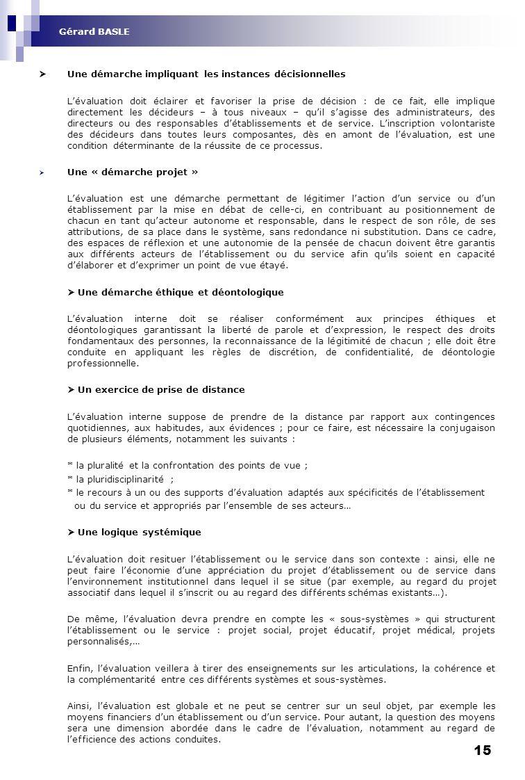 Gérard BASLE  Une démarche impliquant les instances décisionnelles.