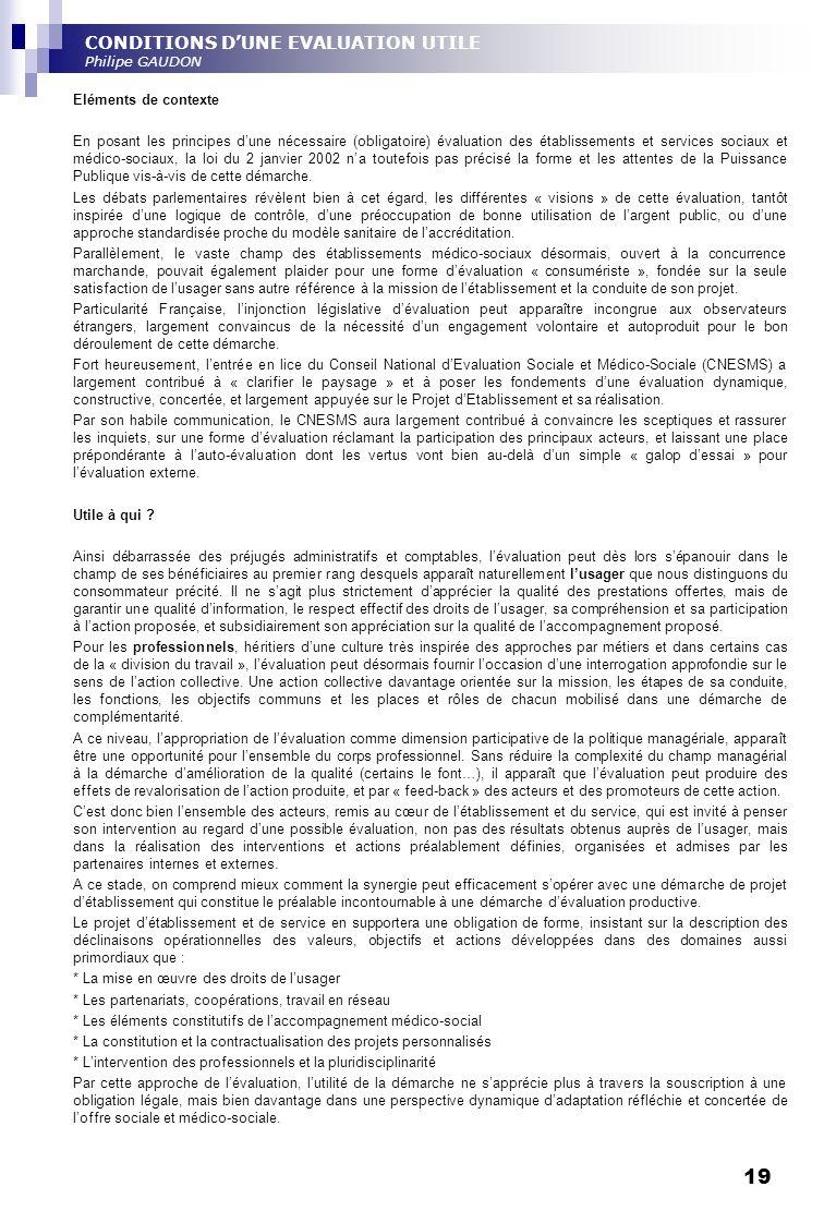 CONDITIONS D'UNE EVALUATION UTILE Philipe GAUDON