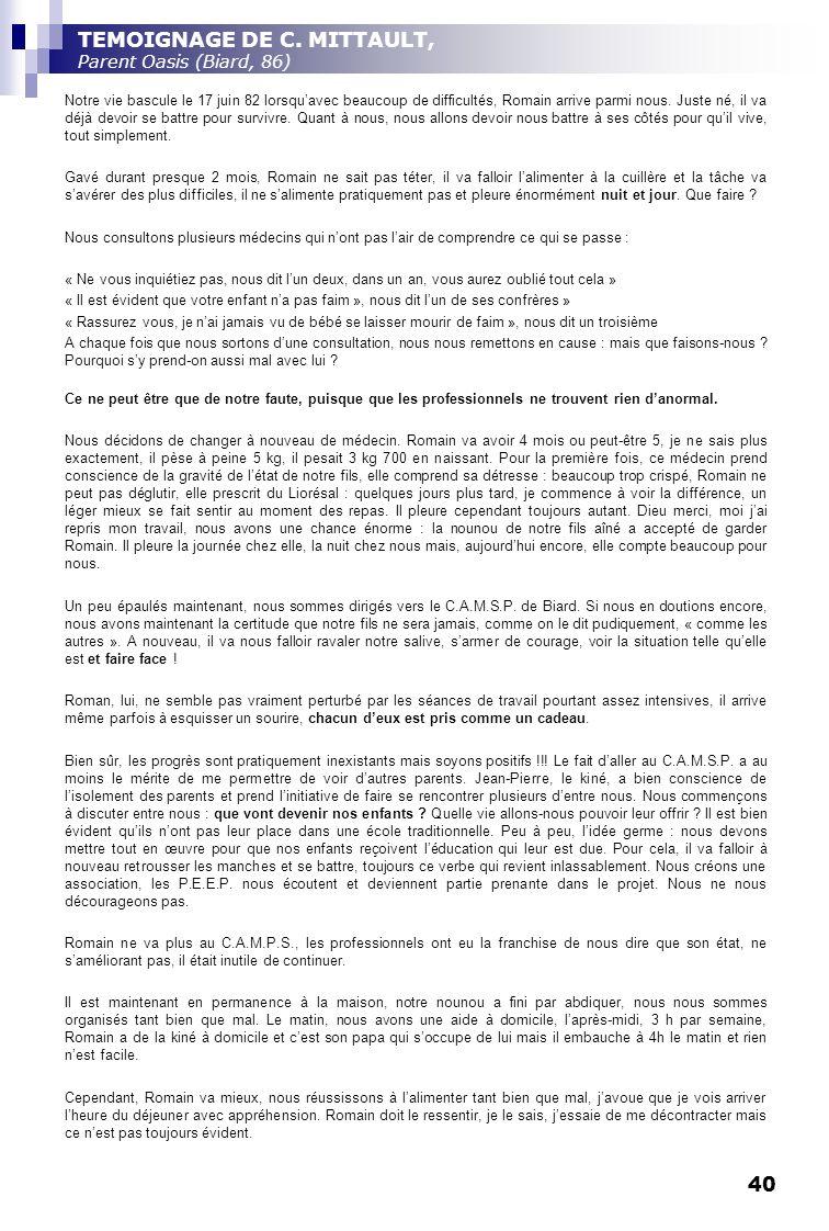 TEMOIGNAGE DE C. MITTAULT, Parent Oasis (Biard, 86)