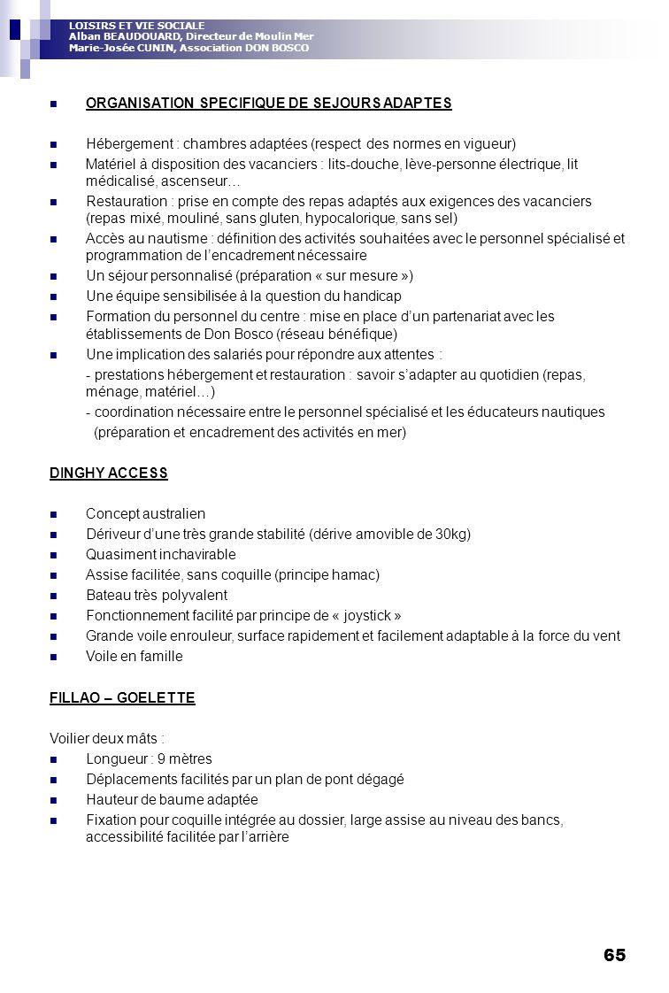 ORGANISATION SPECIFIQUE DE SEJOURS ADAPTES