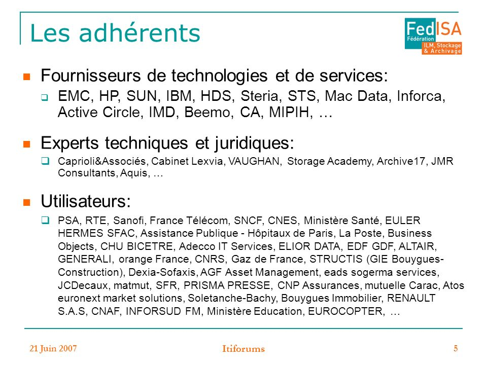 Les adhérents Fournisseurs de technologies et de services: