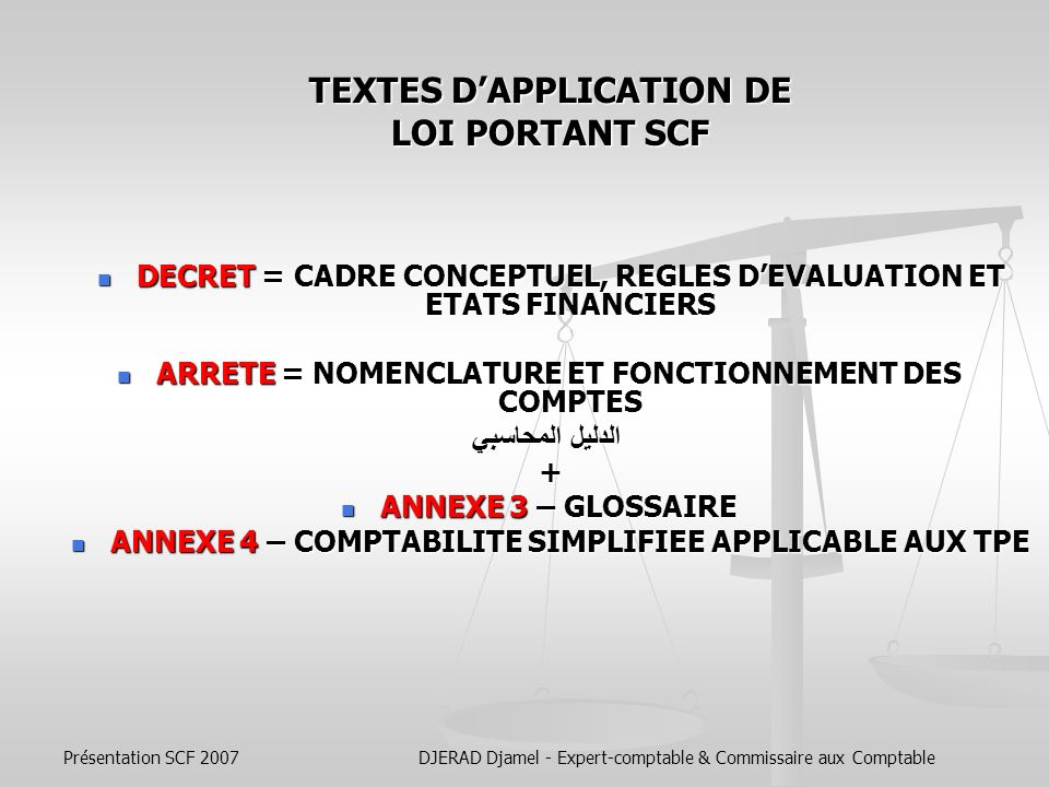 TEXTES D'APPLICATION DE LOI PORTANT SCF