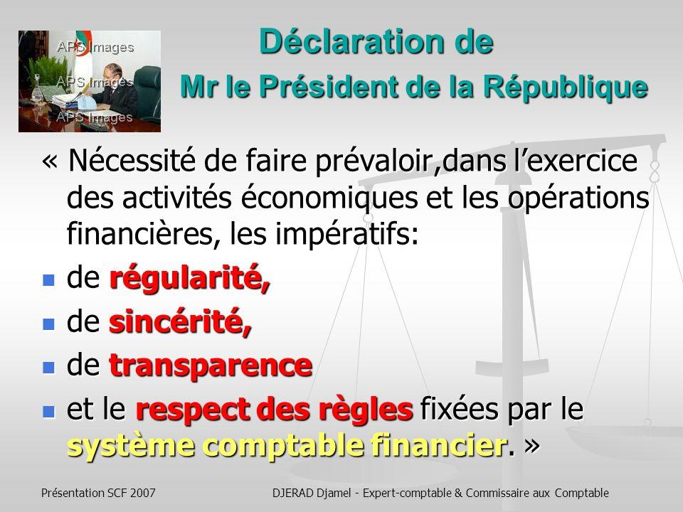 Déclaration de Mr le Président de la République