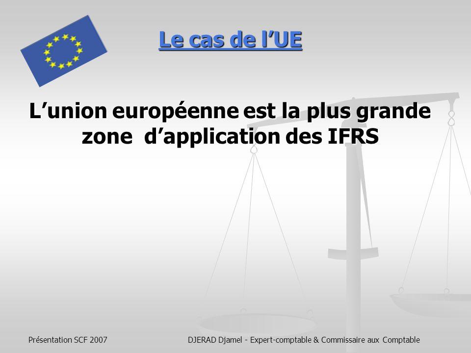 L'union européenne est la plus grande zone d'application des IFRS