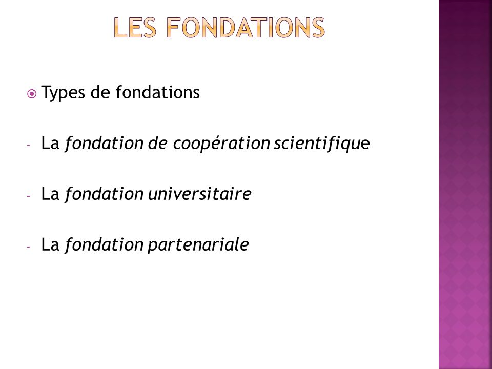 LES fondations Types de fondations
