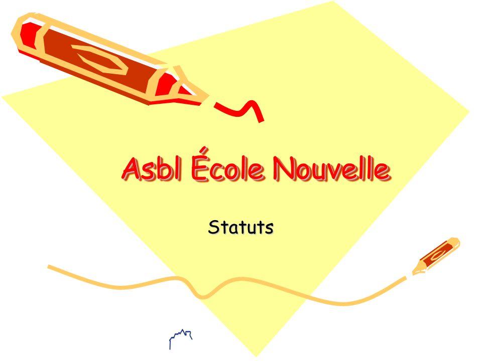 Asbl École Nouvelle Statuts