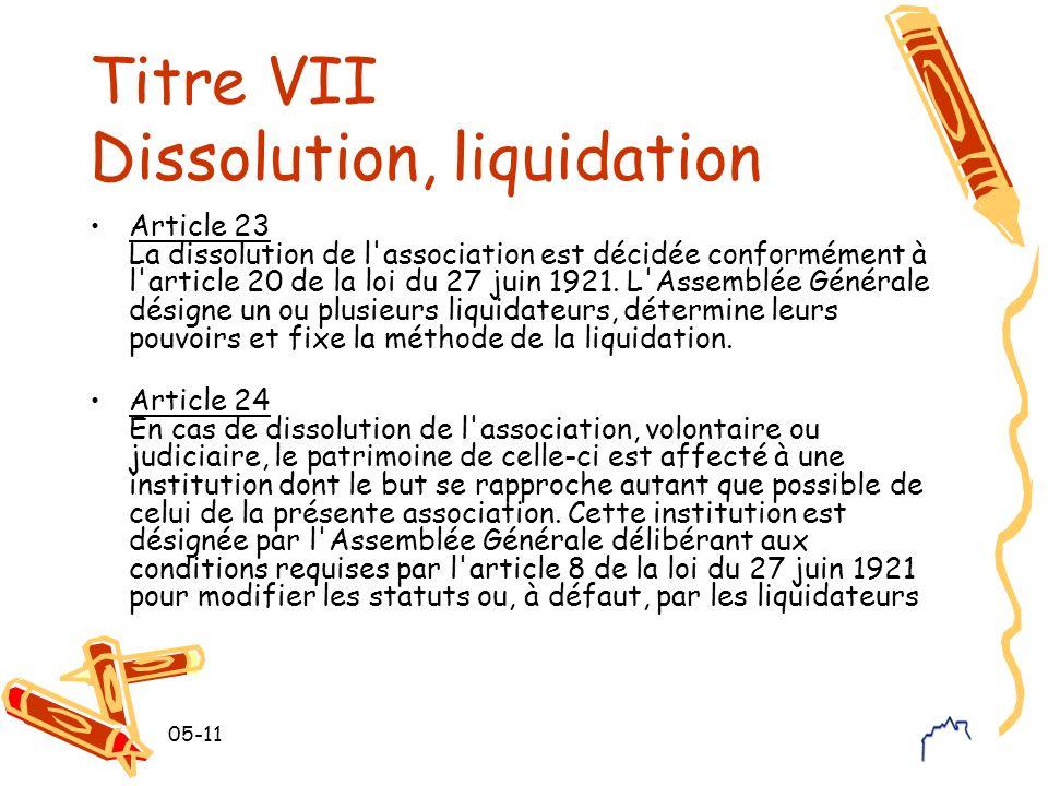 Titre VII Dissolution, liquidation