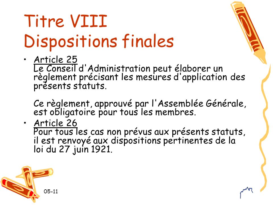 Titre VIII Dispositions finales