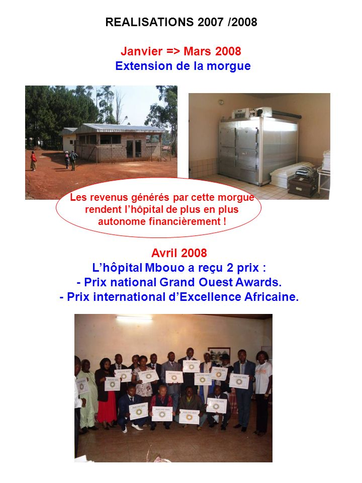 L'hôpital Mbouo a reçu 2 prix : - Prix national Grand Ouest Awards.