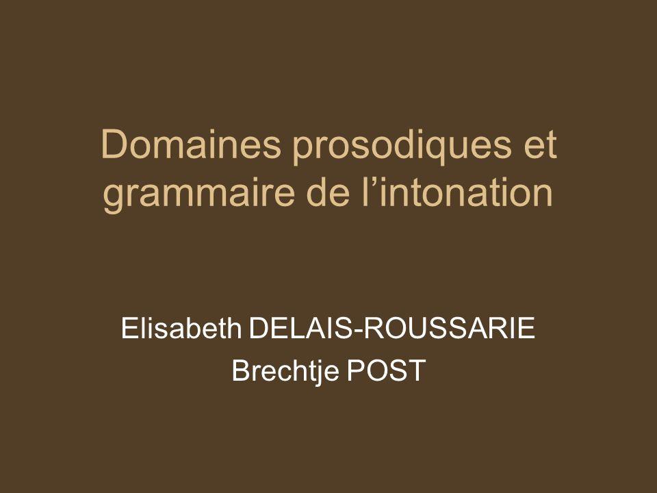 Domaines prosodiques et grammaire de l'intonation