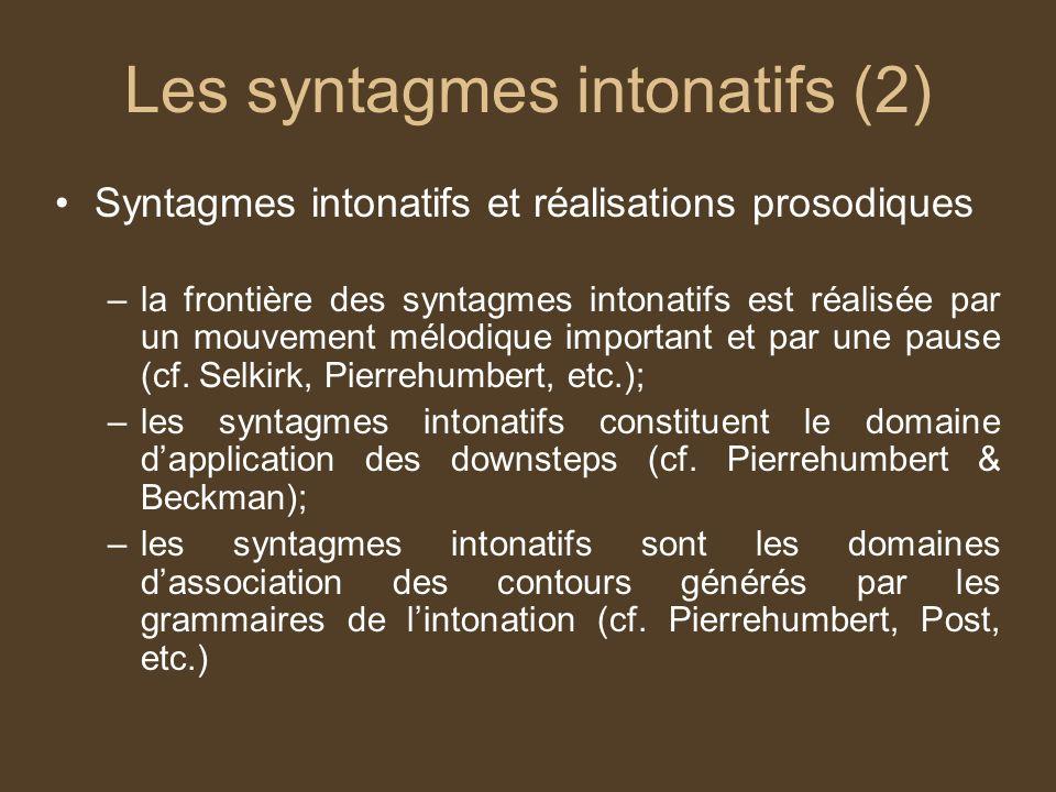 Les syntagmes intonatifs (2)