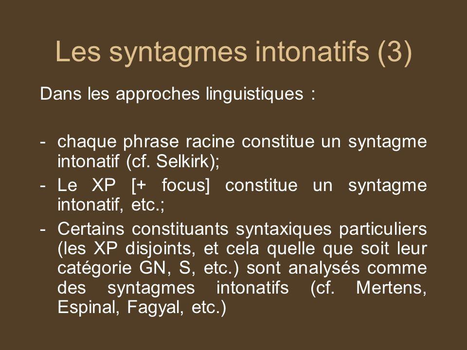 Les syntagmes intonatifs (3)