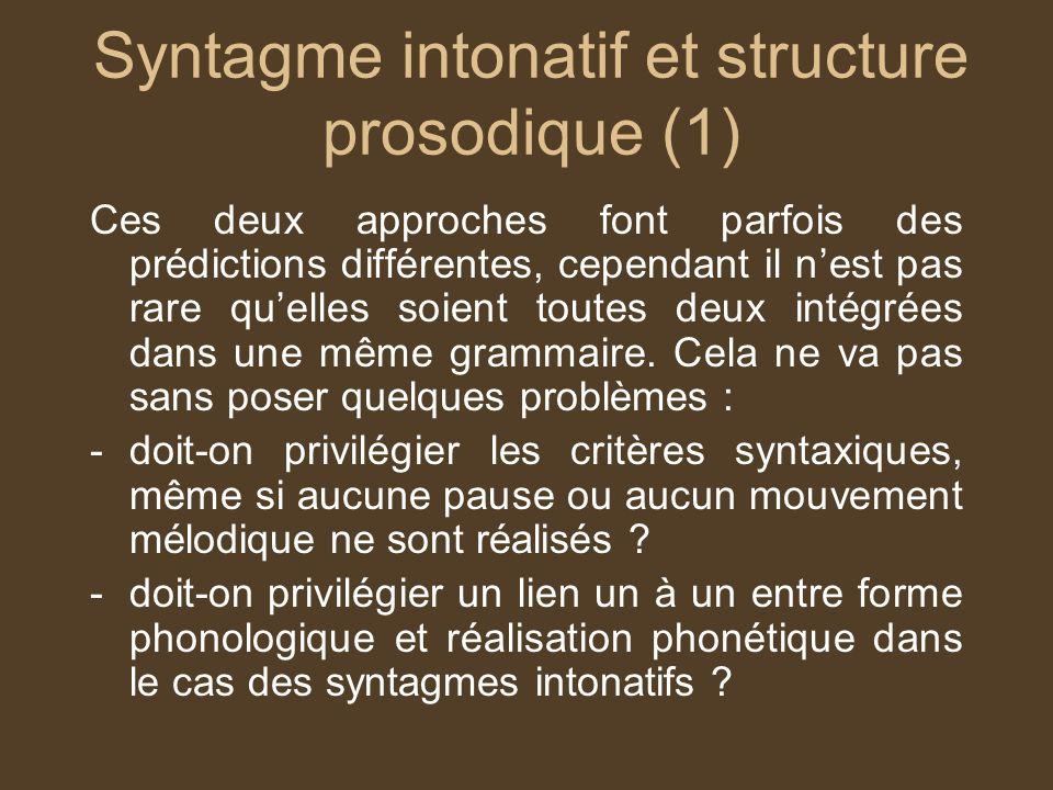 Syntagme intonatif et structure prosodique (1)