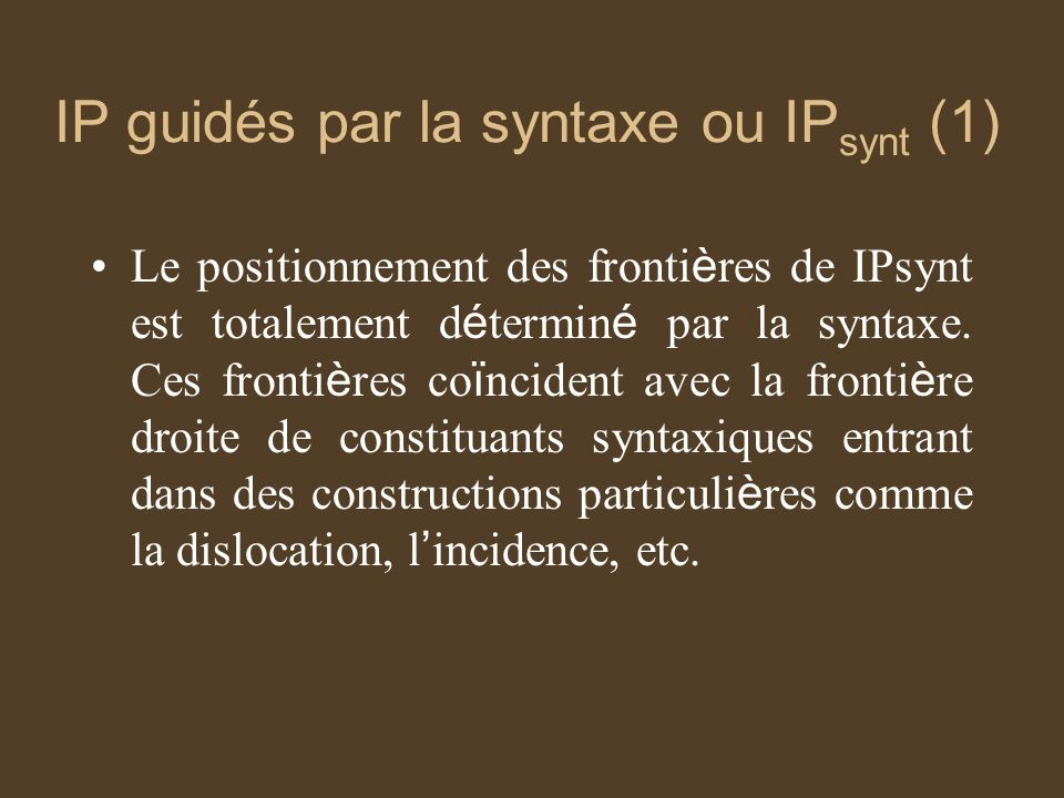 IP guidés par la syntaxe ou IPsynt (1)