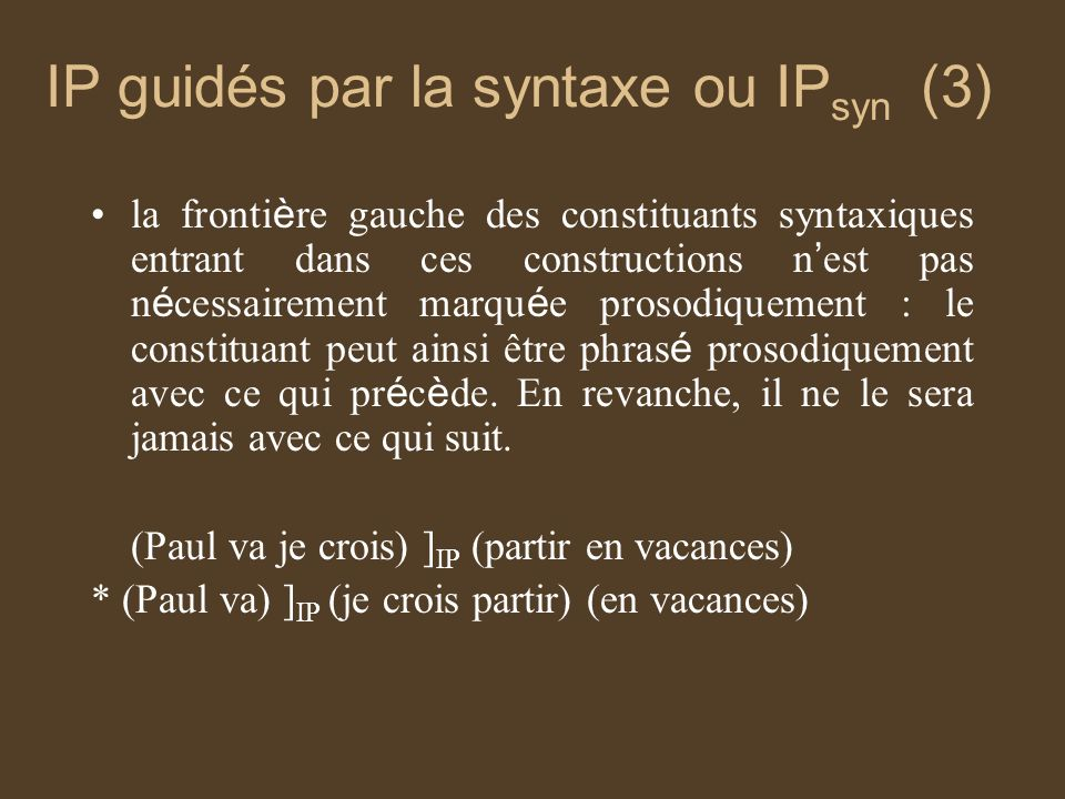 IP guidés par la syntaxe ou IPsyn (3)