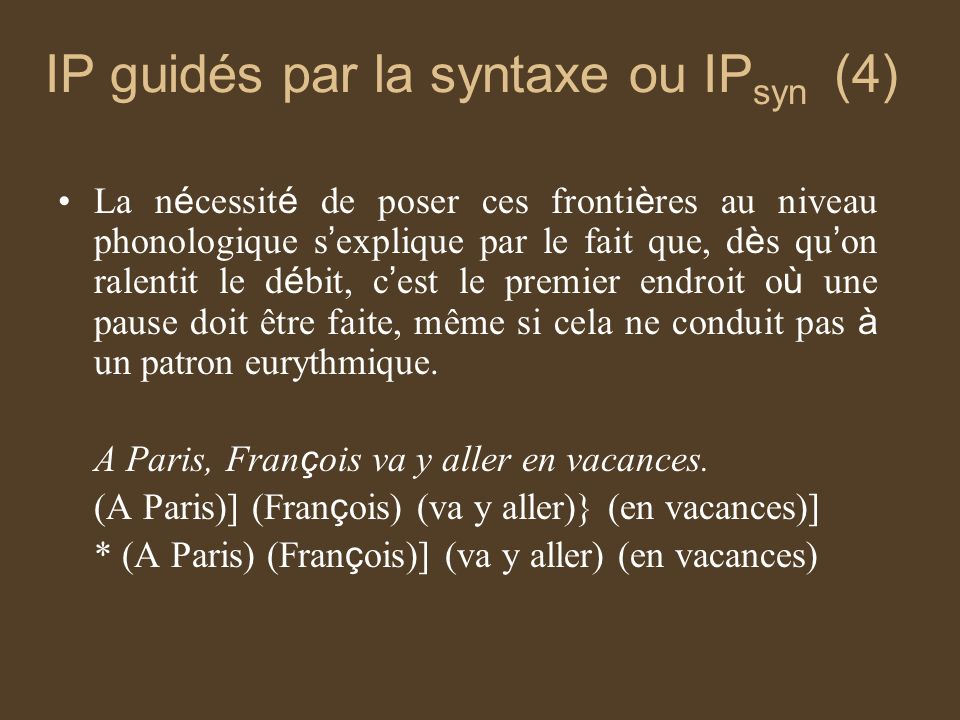 IP guidés par la syntaxe ou IPsyn (4)