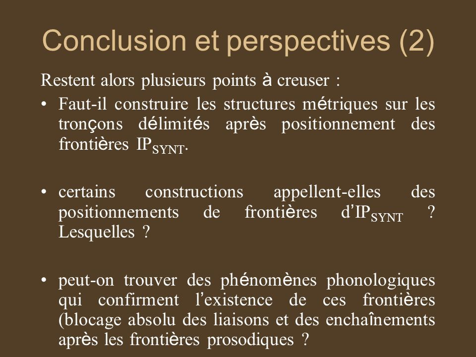 Conclusion et perspectives (2)