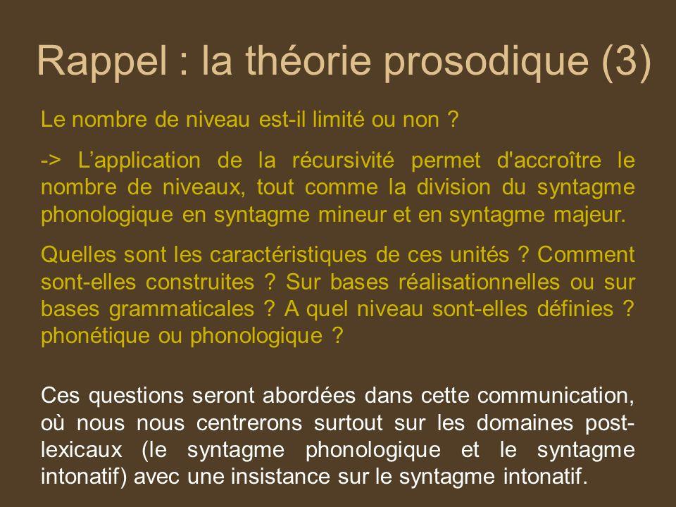 Rappel : la théorie prosodique (3)