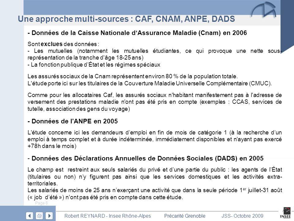 Une approche multi-sources : CAF, CNAM, ANPE, DADS