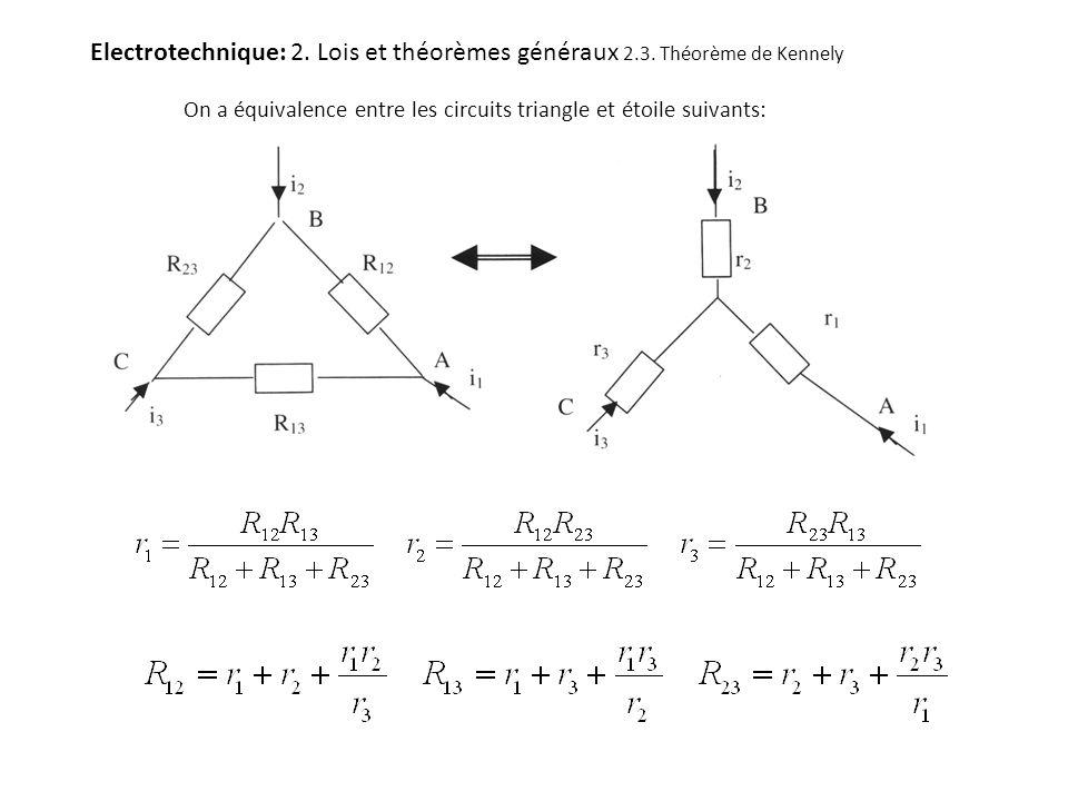 Electrotechnique: 2. Lois et théorèmes généraux 2. 3