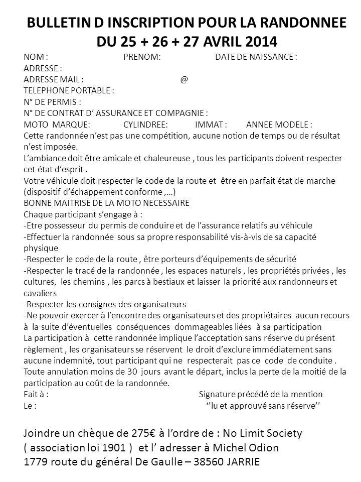 BULLETIN D INSCRIPTION POUR LA RANDONNEE DU 25 + 26 + 27 AVRIL 2014