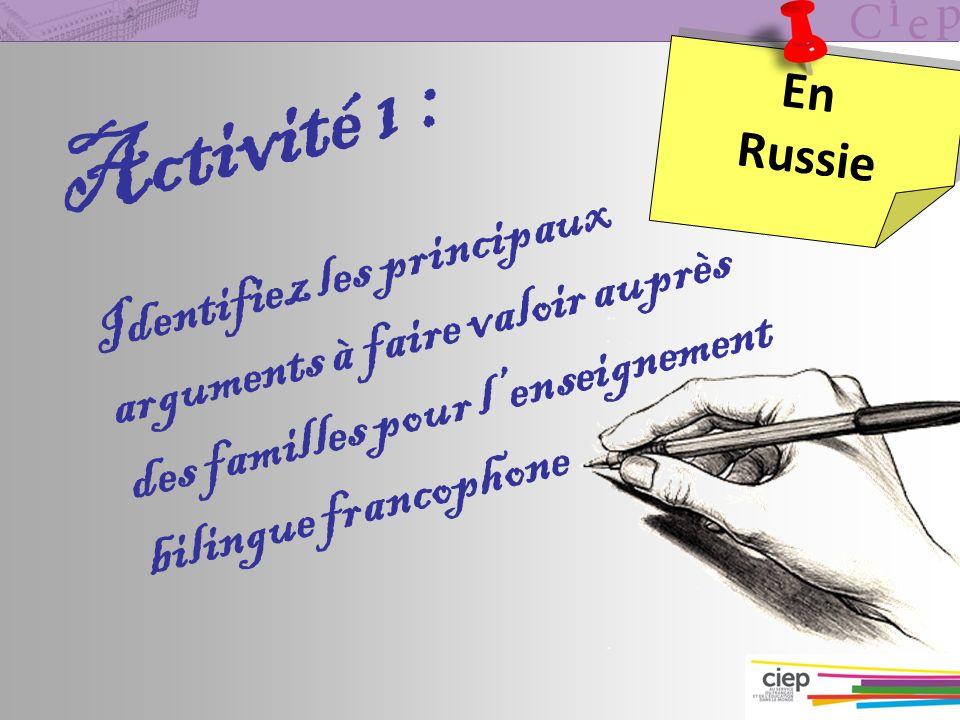 Activité 1 : Identifiez les principaux arguments à faire valoir auprès des familles pour l'enseignement bilingue francophone.