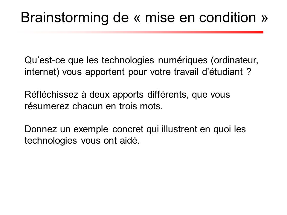 Brainstorming de « mise en condition »