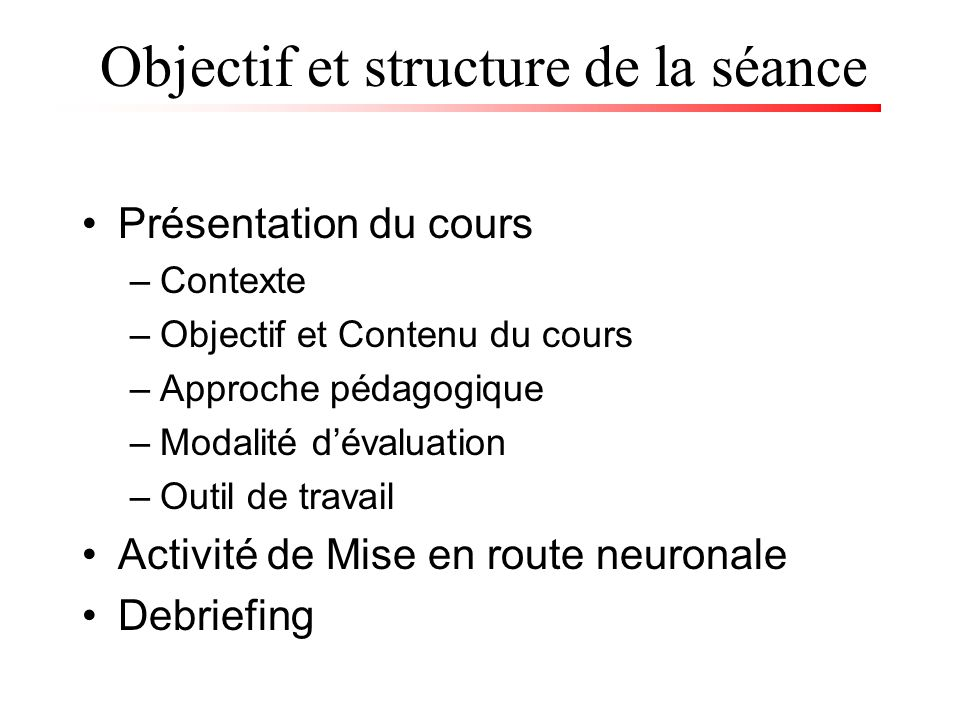 Objectif et structure de la séance