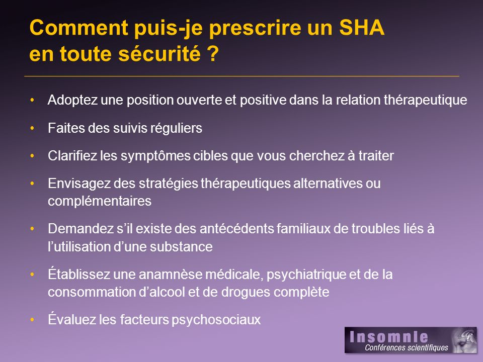 Comment puis-je prescrire un SHA en toute sécurité