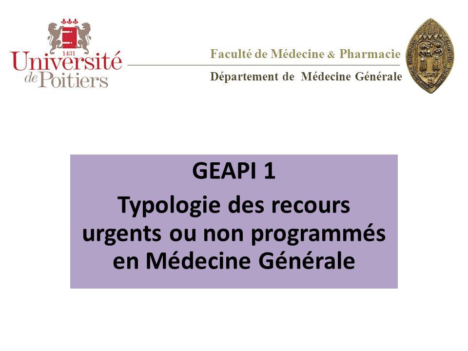 Typologie des recours urgents ou non programmés en Médecine Générale