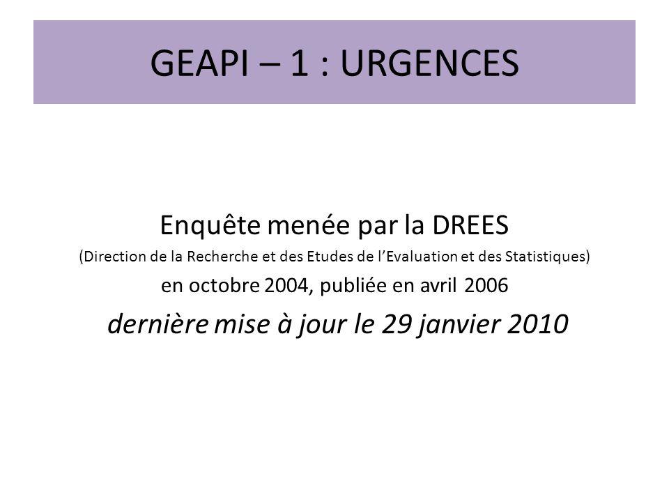 GEAPI – 1 : URGENCES Enquête menée par la DREES