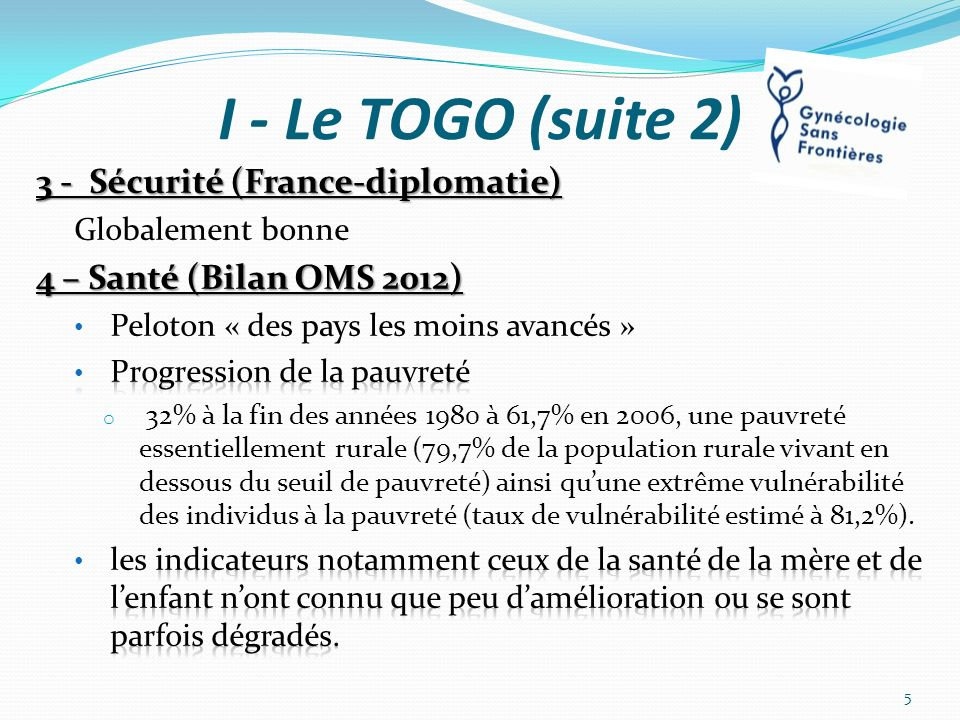I - Le TOGO (suite 2) 3 - Sécurité (France-diplomatie)