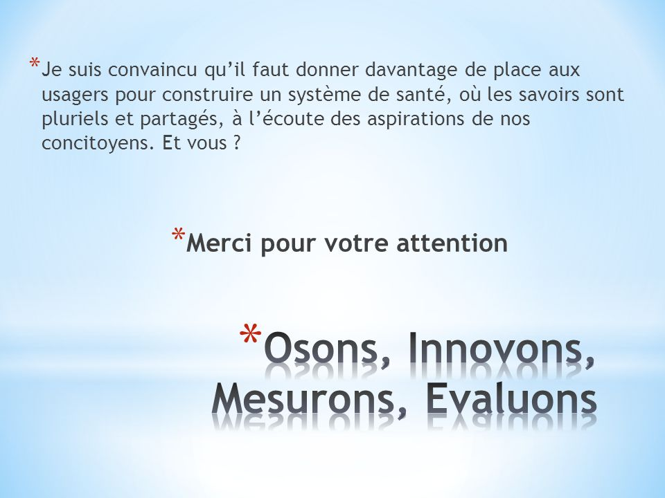 Osons, Innovons, Mesurons, Evaluons