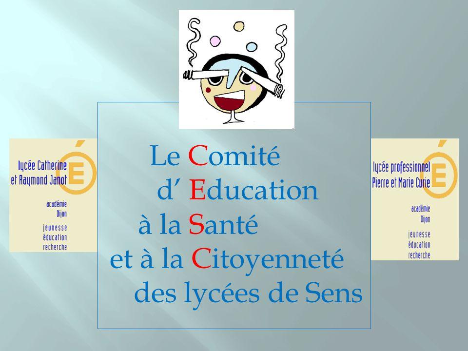 Le Comité d' Education à la Santé et à la Citoyenneté des lycées de Sens